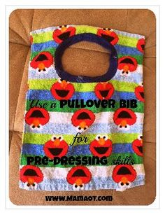 OT Corner: Using a Pullover Bib to Practice Pre-Dressing Skills - Pinned by @PediaStaff – Please Visit http://ht.ly/63sNt for all our pediatric therapy pins
