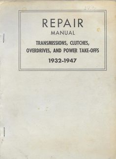 Ford Motor Company Repair Manual 1932-1947 Staple Bound Paperback