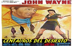 CENTAUROS DEL DESIERTO (1956)   Tu Cine Clasico