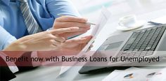 Business loans are easy to derive and have very flexible terms, which are bound to fit in to the circumstances of those who are unemployed. Click here: http://goo.gl/gyPv09