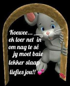 Good Night Blessings, Good Night Wishes, Good Night Quotes, Good Night Sleep Tight, Afrikaanse Quotes, Goeie Nag, Special Quotes, Cute Quotes, Deep Thoughts