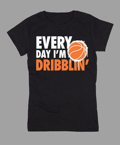 Black 'Every Day I'm Dribblin'' Fitted Tee - Girls