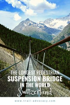 Hiking Zermatt: The Longest Pedestrian Suspension Bridge In The World! Switzerland Itinerary, Switzerland Vacation, Zermatt, Scenery Photography, Travel Photography, Travel Trailer Living, Pedestrian Bridge, Suspension Bridge, Cool Places To Visit