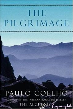 The Pilgrimage by Paulo Coelho something I'd kike to read.  The Alchemist was awesome and thought provoking.