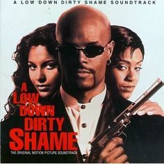 A Low Down Dirty Shame Soundtrack - Various Artist - Nuttin' Nyce, Zhane, Silk, R.Kelly, Raja-Nee, Changing Faces, Aaliyah, Tevin Campbell, Hi-Five, Souls of Mischief, Fu-Schinikens, Casual, Keith Murrah, Organize Konfusion, Smooth, UGK'z, Extra Prolific, Mz. Kilo)