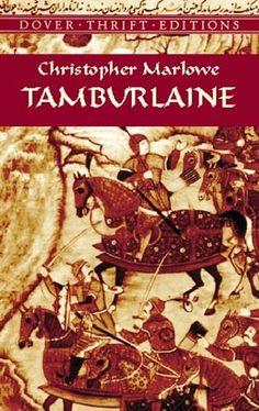Tamburlaine by Christopher Marlowe