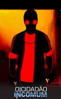 Com grandes poderes, vêm grandes problemas.  www.ocidadaoincomum.com.br