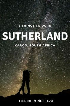 south africa travel tips - 8 things to do and see in Sutherland in the Karoo Bride To Be Quotes, Stuff To Do, Things To Do, Africa Travel, Travel Inspiration, Travel Ideas, Travel Tips, South Africa, Places To Go