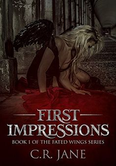 First Impressions: The Fated Wings Series Book 1 by [Jane, C.R.]