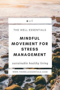 Mindful Movement For Stress Management - The Well Library - Integrative Dietitian Approved Resources To Help Simplify Sustainable Healthy Living - Your One Stop Shop To All Things Wellness Anxiety Relief, Stress And Anxiety, Stress Relief, Movement Fitness, Health Goals, Mental Health, Women's Health, Stress Quotes