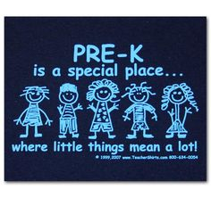 Pre-K is a special place where little things mean a lot - Teacher Shirts - Ideas of Teacher Shirts - Pre-K is a special place where little things mean a lot Preschool Teacher Shirts, Teaching Shirts, Preschool Class, Pre Kindergarten, Preschool Ideas, School Spirit Shirts, Teachers Aide, Teachers' Day, Teacher Quotes