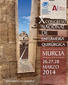 Esta tarde empieza el X Congreso Nacional de Enfermería Quirúrgica en Murcia que se prolongará hasta el próximo 28 de marzo de 2014.