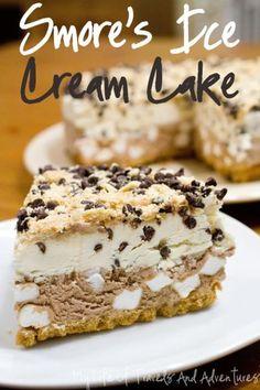 S'mores Ice Cream Cake |www.mylifeoftravelsandadventures.com | #Smores #IceCream #IceCreamCake #Cake #Recipe #Dessert #Chocolate #Vanilla