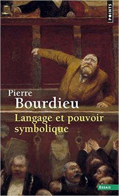 Amazon.fr - Langage et pouvoir symbolique - Pierre Bourdieu - Livres