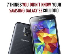 7 Things You Didn't Know Your Samsung Galaxy S5 Could Do