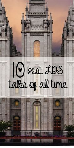 10 best LDS talks of all time! Wonderful list to add to your own personal scripture study. John Maxwell, Lds Church, Church Ideas, Church Of Jesus Christ, Lds Talks, Lds Faith, Leadership, Lds Mormon, Journaling