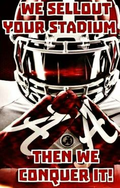 Alabama Crimson Tide ~be Alabama Football Funny, Alabama College, Sec Football, College Football Teams, Ohio State Football, Ohio State Buckeyes, Oklahoma Sooners, American Football, Football Signs