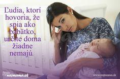 Ľudia, ktorí hovoria, že spia ako bábätko, určite doma žiadne nemajú Face, The Face, Faces, Facial