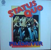 Status Quo – Piledriver  6360 082 Vinyl