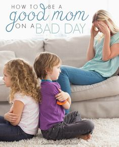 How To Be a Good Mom on a Bad Day - LOVE this! Everyone has an off day every once in a while. I've been having more than a few off days lately since the twins sometimes only let me sleep 3-4 hours a night. It's important to remember to be gentle with yourself and take care of your own needs sometimes too.