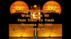 YMO Live in BUDOKAN 1980 (1980.12.29 FM AIR CHECK)