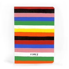 Yipes A5 Notebook / £5   Stylish and sassy notebook from Scott Patt's 'Bigger. Smaller. Funnier' 365 / painting-a-day project. Published by U STUDIO.    #notebook #gift #present #stylish #cheeky #fun #cool #art #design #typography #stationery #colour