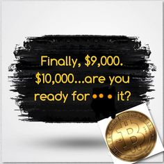The path to ,000 is going to be an easy peasy. It's going to be ,000 before the year ends :)… The path to $  10,000 is going to be an easy peasy. It's going to be $  11,000 before the year ends 🙂 betcha! #bitcoinat9k #bitcoin #blockchain #forex #ethreum #litecoins #ripple #m...