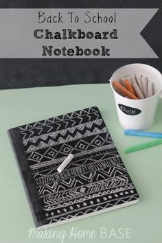 Chalkboard Notebook for Back to School. I want to do this! (but wouldn't it all get wiped off in the backpack?...)