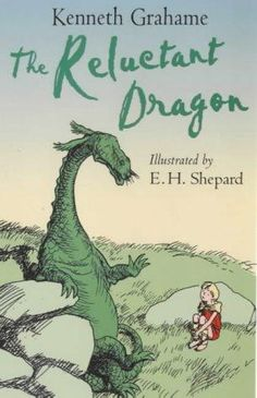 """""""The Reluctant Dragon.""""  Kenneth Grahame.  Illustrated by E.H. Shepard"""