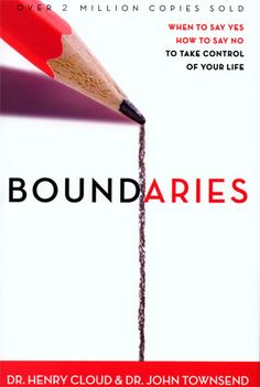 Love this book!   A must read  ....Boundaries by Dr. Henry Cloud & Dr. John Townsend