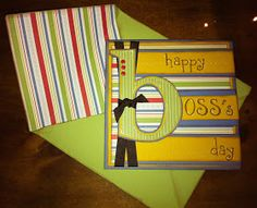 Stuck on Glue Crafts: Boss's Day Card with Matching Envelope Cricut Cards, Stampin Up Cards, Card Tags, I Card, Glue Crafts, Paper Crafts, Bosses Day Cards, Happy Boss's Day, Scrapbook Cards