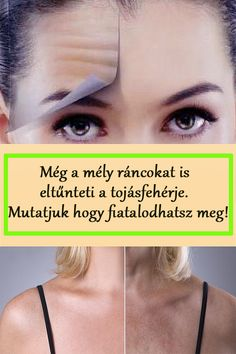 Mutatjuk, mit kell csinálnod, hogy megfiatalodj! #ránc #ránctalanítás #tojás #arcápolás #arc Beauty Tips For Skin, Health And Beauty, Beauty Hacks, Hair Beauty, Fitness Tips, Health Fitness, Smoothie Fruit, Homemade Beauty Recipes, Green Life