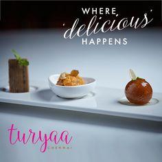 Enjoy a delicious meal at Turyaa Chennai