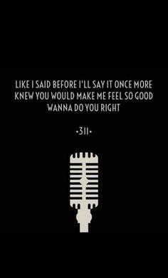 100 Best 311 Lyrics Images 311 Lyrics Crazy In Love Love Your Life
