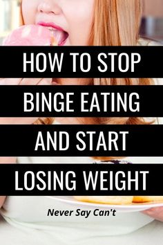 10 Tips To Keep Food Cravings Under Control And Lose More Weight - Never Say Can't 10 tips to eliminate your food cravings and lose more weight Best Diets To Lose Weight Fast, Start Losing Weight, Lose Weight In A Week, Trying To Lose Weight, Fast Weight Loss, Weight Loss Tips, How To Lose Weight Fast, Healthy Diet Plans, Healthy Eating Tips