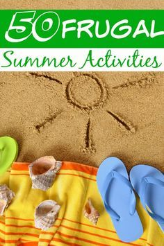 Summer fun doesn't have to be expensive! These 50 Frugal Summer Activites are BIG fun and LOW cost!