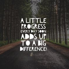 Image result for everyday is progress