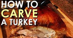 How to Carve a Turkey [VIDEO]