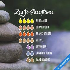 Zen for Acceptance - Essential Oil Diffuser Blend Essential Oil Perfume, Essential Oil Uses, Doterra Essential Oils, Young Living Essential Oils, Yl Oils, Essential Oil Diffuser Blends, Doterra Diffuser, Aromatherapy Oils, Soap