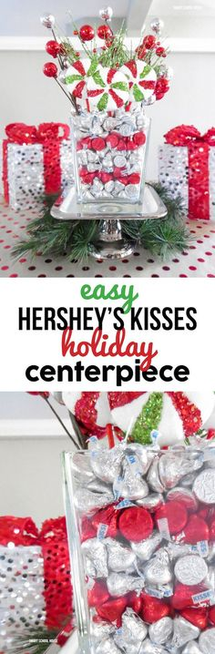 DIY Hershey's Kisses Centerpiece for Christmas. An easy home decor idea for a holiday party