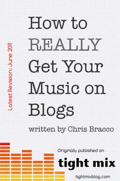 How to REALLY Get Your Music on Blogs