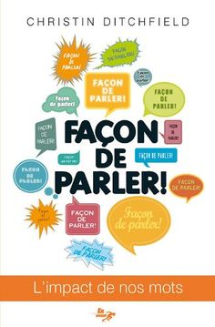 Façon de parler! (A Way With Words, French Edition) Christin Ditchfield