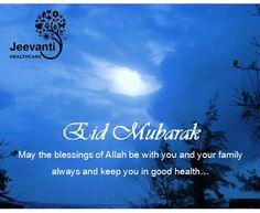 Jeevanti Healthcare wishes Eid Mubarak to all!