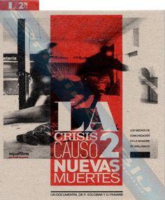 P 95.82.A7 C (AV16) La crisis causó 2 nuevas muertes [videograbación] : los medios de comunicación en la Masacre de Avellaneda  Escobar, Patricio