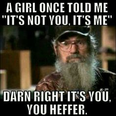 Uncle Si ~ Duck Dynasty