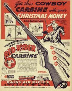"""The Daisey """"Red Ryder"""" air rifle. Introduced in the Spring of 1940."""