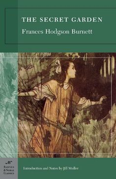 The Secret Garden (Barnes & Noble Classics) by Frances Hodgson Burnett (#realsimple recommends for turning you into a reader-worked for me as a kid!)