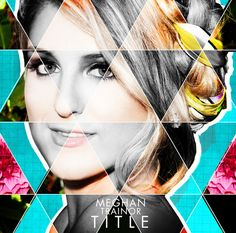 """On Tuesday, Meghan will follow up """"Bass"""" with a four-song EP, called Title. 