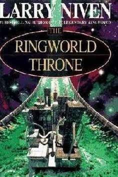 The Ringworld Throne (1996)  (The third book in the Ringworld series)  A novel by Larry Niven