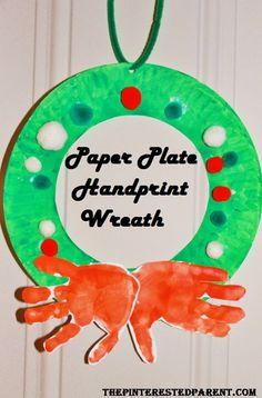 Hand Print & Paper Plate Wreath. Cute kid's craft.